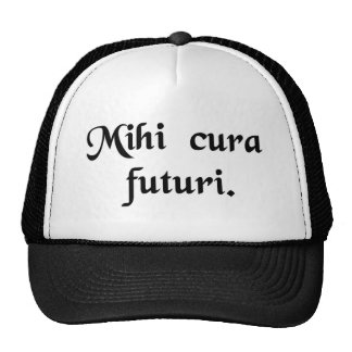 My concern is the future. trucker hat