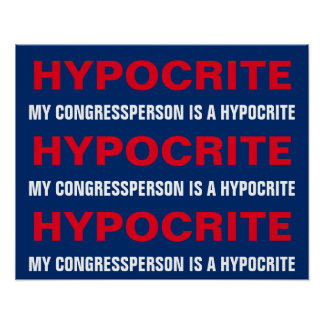 My Congressperson Is  Hypocrite Protest Poster