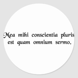 My conscience means more to me than all speech. classic round sticker