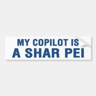 My CoPilot is a SHAR PEI Bumper Sticker