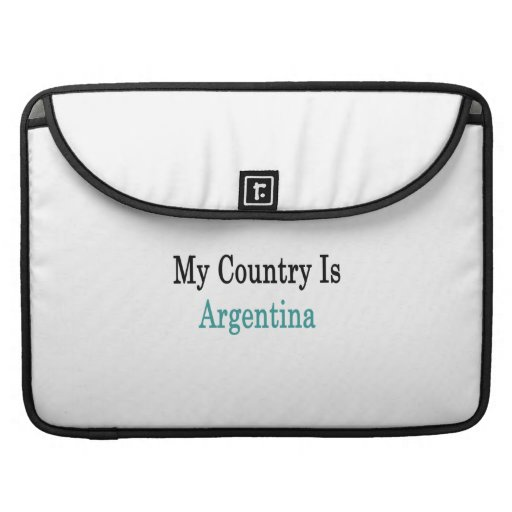 My Country Is Argentina Sleeve For MacBook Pro
