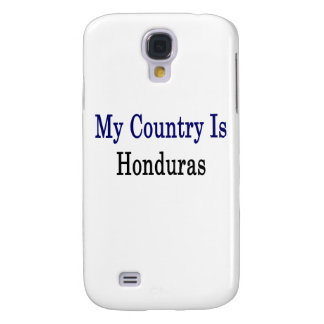 My Country Is Honduras Galaxy S4 Covers