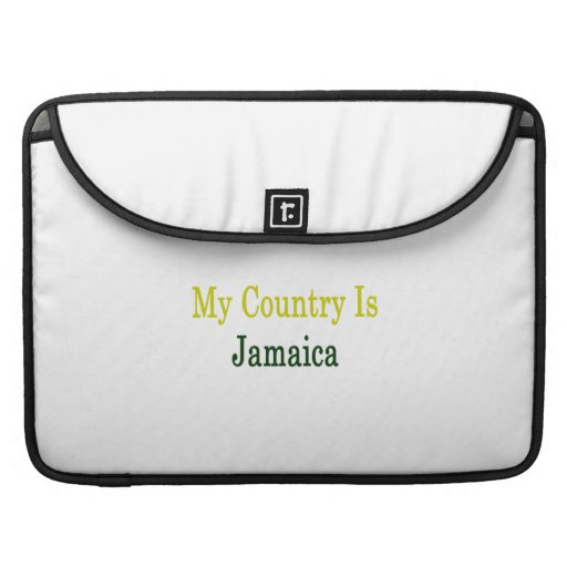 My Country Is Jamaica MacBook Pro Sleeves
