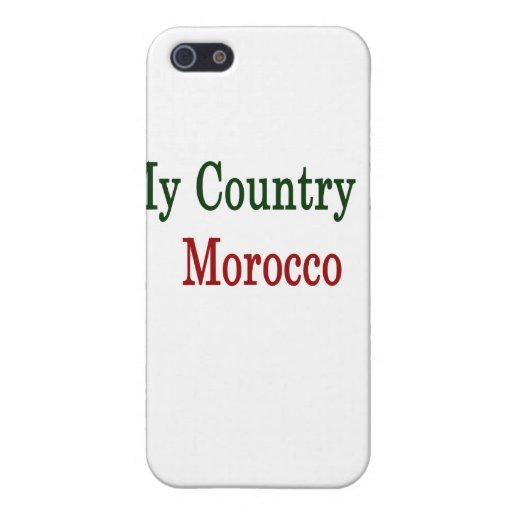 My Country Is Morocco iPhone 5 Cover