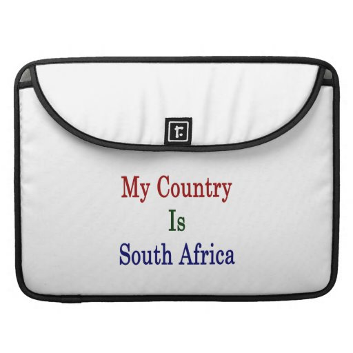 My Country Is South Africa Sleeve For MacBooks