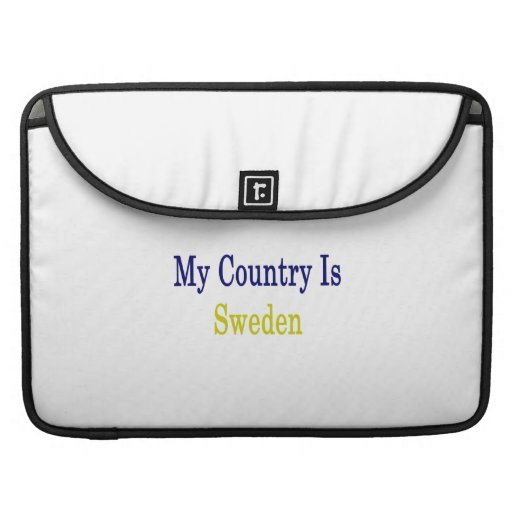 My Country Is Sweden Sleeves For MacBooks