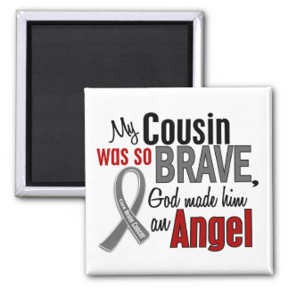 My Cousin Is An Angel 1 Brain Cancer 2 Inch Square Magnet