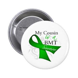 My Cousin is Bone Marrow Transplant Survivor Button
