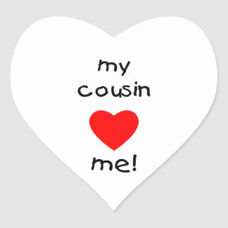 My Cousin Loves Me Heart Sticker