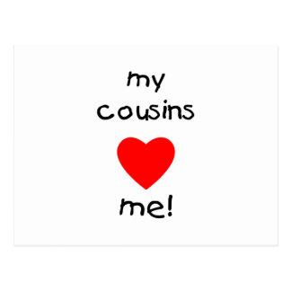 My Cousins Love Me Postcard