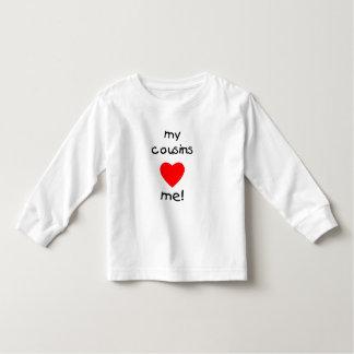 My Cousins Love Me Toddler T-shirt