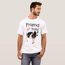 My Cow Friend Not Food T-Shirt