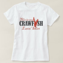 My Crawfish Eatin' Shirt 2.0