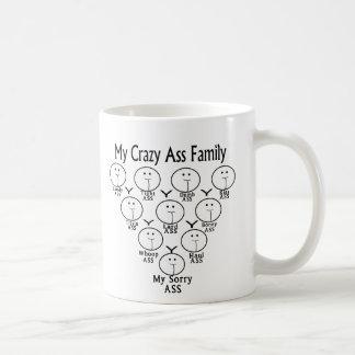 My Crazy Ass Family Coffee Mug