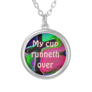 My cup runneth over Christian Necklace