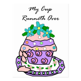 My Cup Runneth Over Postcard