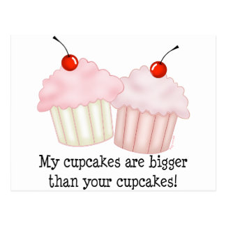 My cupcakes are bigger postcards