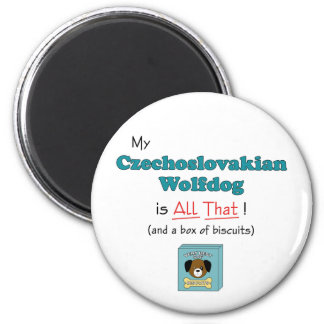 My Czechoslovakian Wolfdog is All That! 2 Inch Round Magnet
