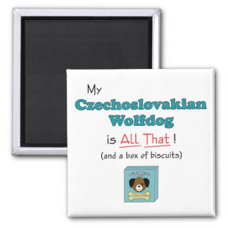 My Czechoslovakian Wolfdog is All That! 2 Inch Square Magnet