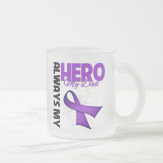 My Dad Always My Hero - Purple Ribbon 10 Oz Frosted Glass Coffee Mug