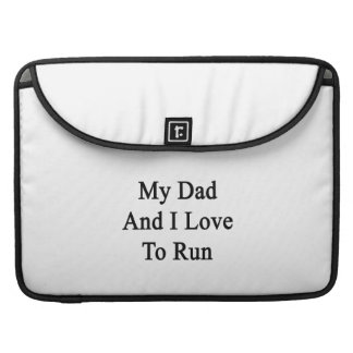 My Dad And I Love To Run MacBook Pro Sleeves