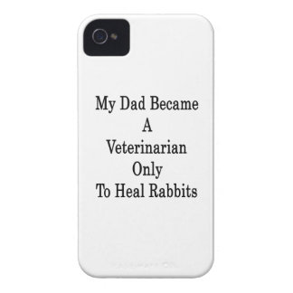 My Dad Became A Veterinarian Only To Heal Rabbits iPhone 4 Case-Mate Cases
