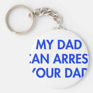 my-dad-can-arrest-your-dad-2-fut-blue.png key chains