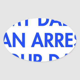 my-dad-can-arrest-your-dad-2-fut-blue.png pegatina ovalada