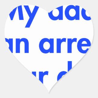 my-dad-can-arrest-your-dad-fut-blue.png pegatina en forma de corazón