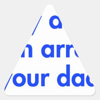 my-dad-can-arrest-your-dad-fut-blue.png pegatina triangular