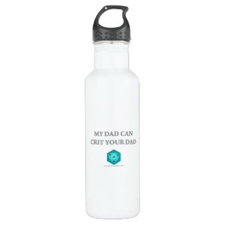 My Dad Can Crit Your Dad Stainless Steel Water Bottle
