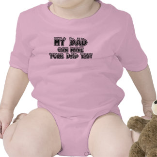 My Dad Can Make Your Dad Tap Bodysuits