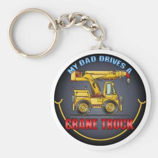 My Dad Drives A Crane Truck Key Chain