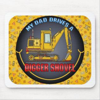 My Dad Drives A Digger Shovel Mouse Pad