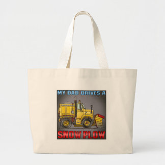 My Dad Drives A Snow Plow Truck Tote Bag