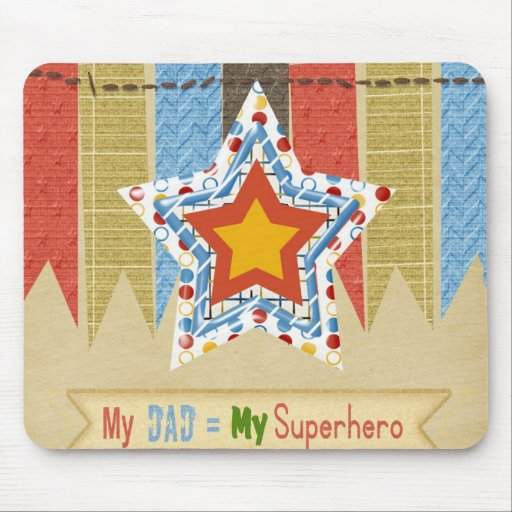 My Dad Equals My Super Hero, Father's day Mouse Pad