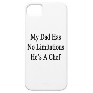My Dad Has No Limitations He's A Chef iPhone 5 Cover
