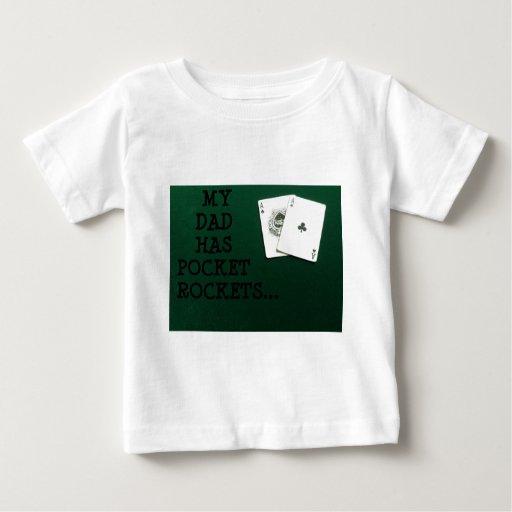 MY DAD HAS POCKET ROCKETS 2.jpg Baby T-Shirt
