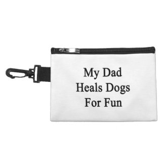 My Dad Heals Dogs For Fun Accessory Bags