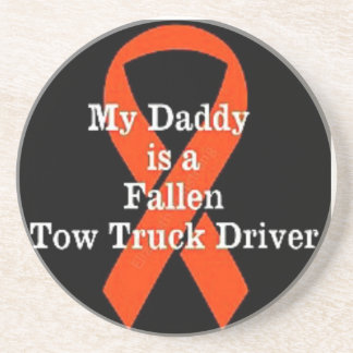 My Dad is a Fallen Tow Truck Driver Coaster