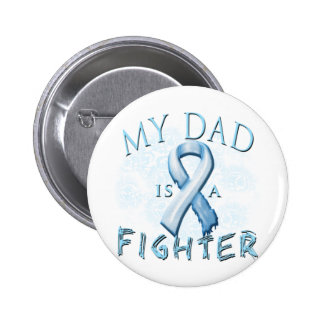 My Dad is a Fighter Light Blue Pinback Button