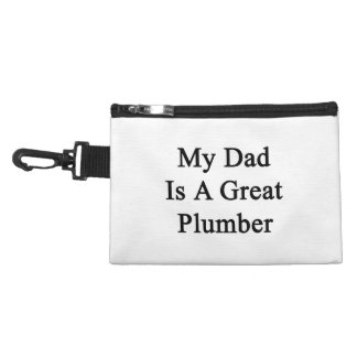 My Dad Is A Great Plumber Accessory Bags