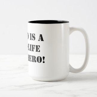 My dad is a real-life superhero! Two-Tone coffee mug