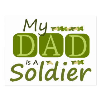 My Dad Is A Soldier Postcard