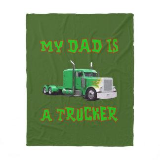My Dad is a Trucker Fleece Blanket