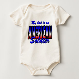 My dad is an AMERICAN soldier Baby Bodysuit