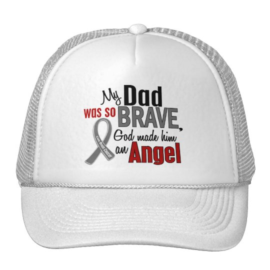 My Dad Is An Angel 1 Brain Cancer Trucker Hat