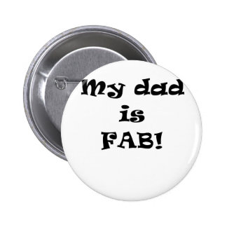 My Dad is Fab Buttons