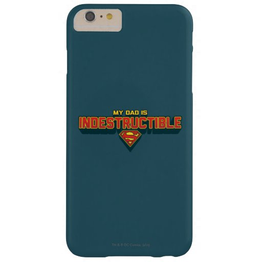 My Dad is Indestructible Barely There iPhone 6 Plus Case