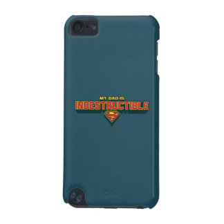 My Dad is Indestructible iPod Touch (5th Generation) Cover